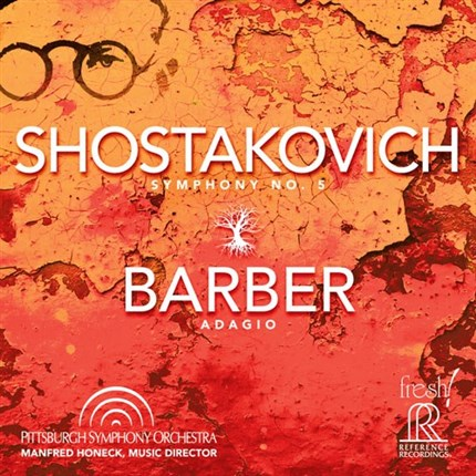 Shostakovich & Barber Symphony No. 5 & Adagio For Strings Pittsburgh Symphony Orchestra Manfred Honeck Hybrid Multi-Channel & Stereo SACD REFERENCE RECORDINGS