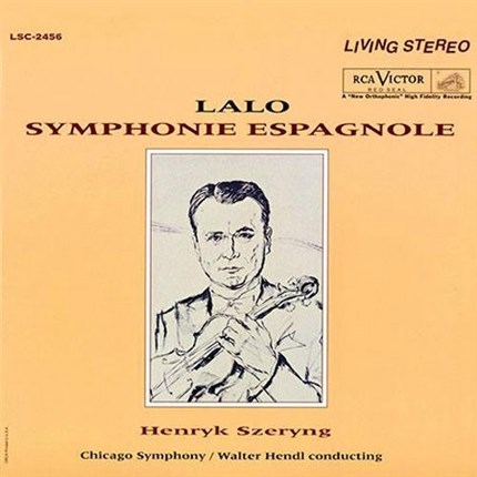Lalo Symphonie Espagnole  Henryk Szeryng, violin Chicago Symphony Orchestra Walter Hendl, conductor  ANALOGUE PRODUCTIONS  RCA LIVING STEREO 200 gr LP