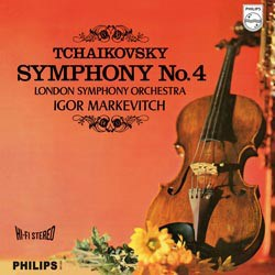 Pyotr Ilyich Tchaikovsky: Symphony No. 4 - The London Symphony Orchestra conducted by Igor Markevitch PHILIPS