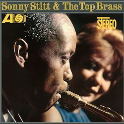 Sonny Stitt Sonny Stitt & The Top Brass 180g LP