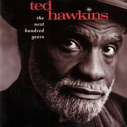 Ted Hawkins The Next Hundred Years Acoustic Sounds 200g LP