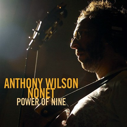 The Anthony Wilson Nonet With Diana Krall Power Of Nine  GROOVE NOTE 180g LP & 45rpm 180g LP