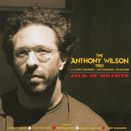 The Anthony Wilson Trio Jack Of Hearts  GROOVE NOTE 180g 45rpm 2LP