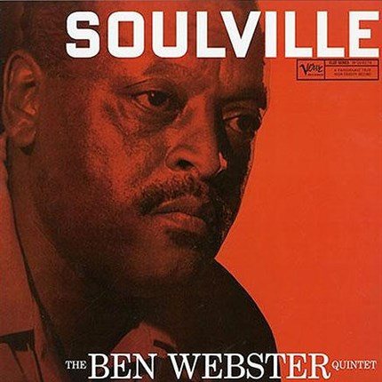 The Ben Webster Quintet Soulville ANALOGUE PRODUCTIONS Numbered Limited Edition 200g 45rpm 2LP (Mono)