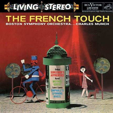 The French Touch  Charles Munch Paul Dukas, Saint-Saens, Ravel RCA Living Stereo
