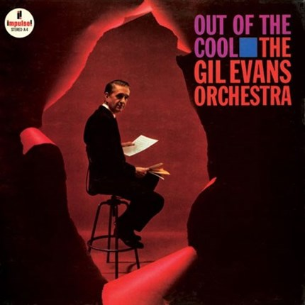 The Gil Evans Orchestra Out Of The Cool Analogue Productions 180g 45rpm 2LP