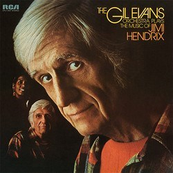 The Gil Evans Orchestra Plays The Music Of Jimi Hendrix RCA Speakers Corner