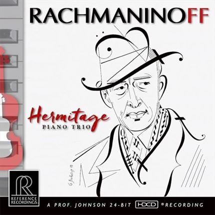 The Hermitage Piano Trio Rachmaninoff Reference Recordings Hybrid Stereo SACD