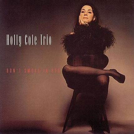 The Holly Cole Trio Don't Smoke In Bed ANALOGUE PRODUCTIONS 200g 45rpm 2LP