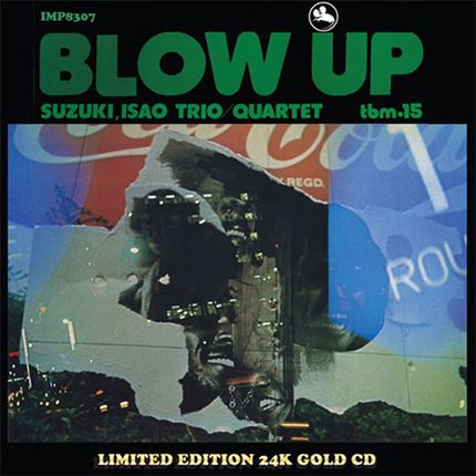 The Isao Suzuki Trio Quartet Blow Up Impex Records Gold CD