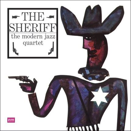 The Modern Jazz Quartet The Sheriff Pure Pleasure180g LP