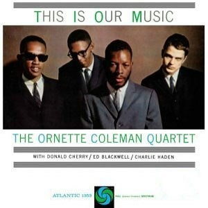 The Ornette Coleman Quartet This Is Our Music  ORIGINAL RECORDING GROUP 180g 45rpm 2LP