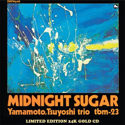 The Yamamoto Trio Midnight Sugar Gold Impex Records CD