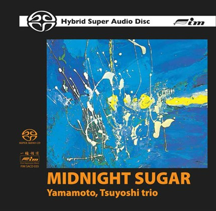The Yamamoto Trio Midnight Sugar  FIRST IMPRESSION MUSIC SACD