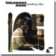 Thelonious Monk Something In Blue Pure Pleasure180g LP