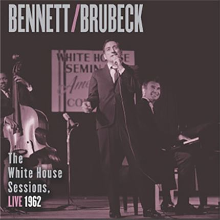 Tony Bennett/Dave Brubeck The White House Sessions Live 1962 Impex Records 180g 2LP