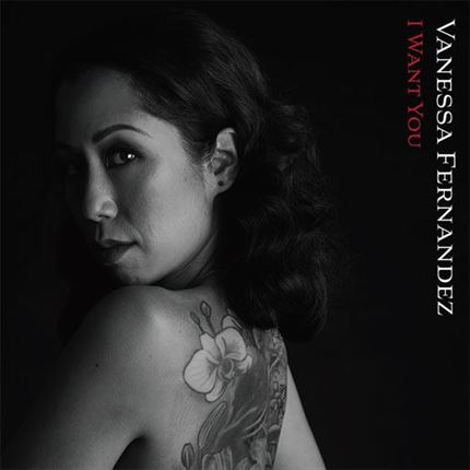 Vanessa Fernandez I Want You Groove Note180g 45rpm 2LP