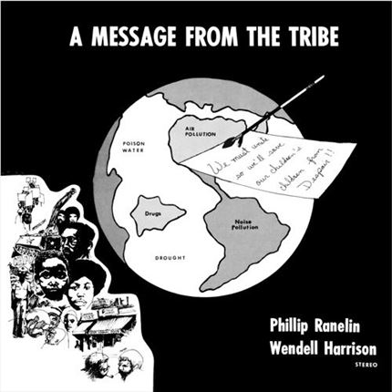 Wendell Harrison & Phillip Ranelin A Message From The Tribe Pure Pleasure180g LP