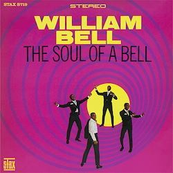 William Bell The Soul Of A Bell STAX LP